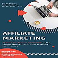 Affiliate Marketing Schritt für Schritt Anleitung